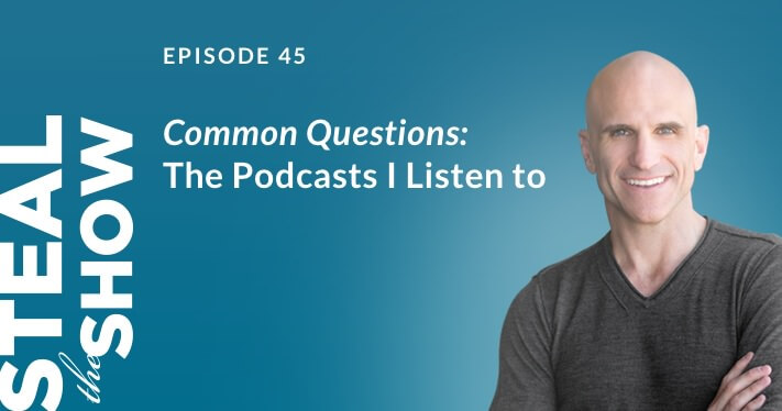 045 Common Questions: The Podcasts I Listen to