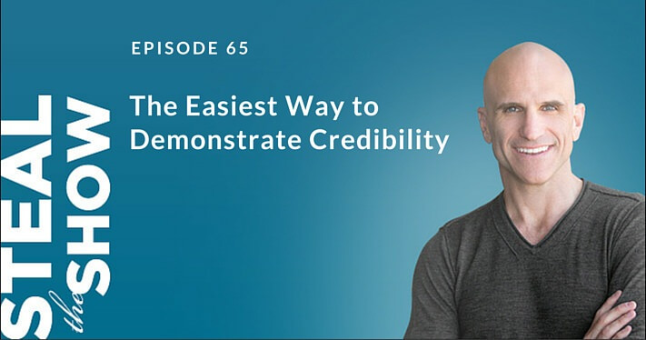 065 The Easiest Way to Demonstrate Credibility