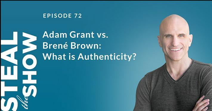072 Adam Grant vs. Brené Brown: What is Authenticity?