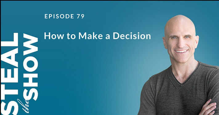 079 How to Make a Decision