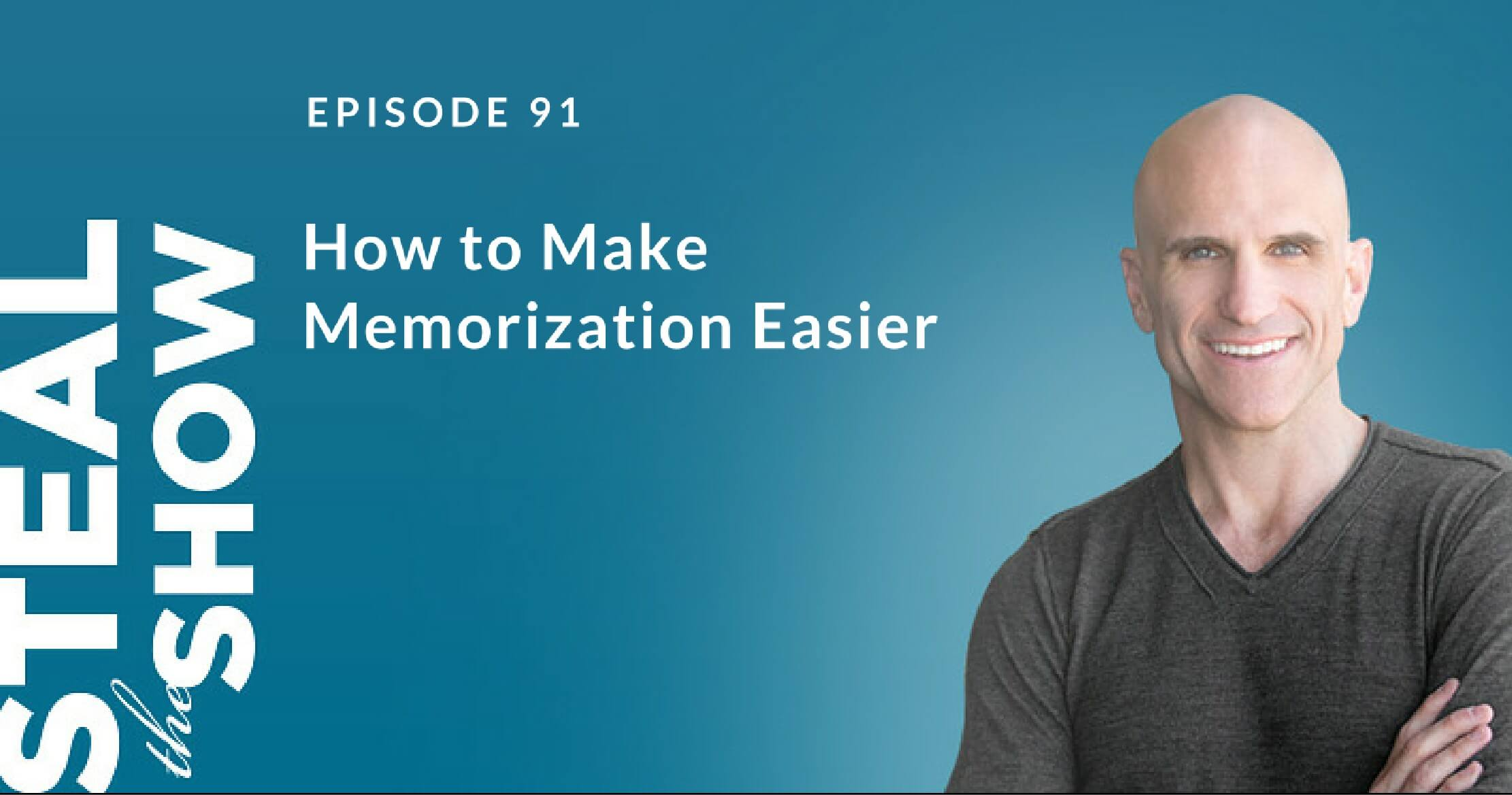 091 How to Make Memorization Easier