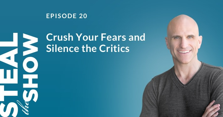 020 Crush Your Fears and Silence the critics