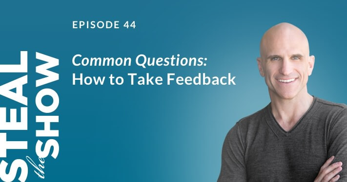 044 Common Questions: How to Take Feedback