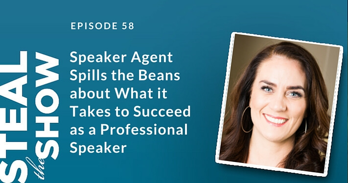 058 Speaker Agent Spills the Beans about What it Takes to Succeed as a Professional Speaker