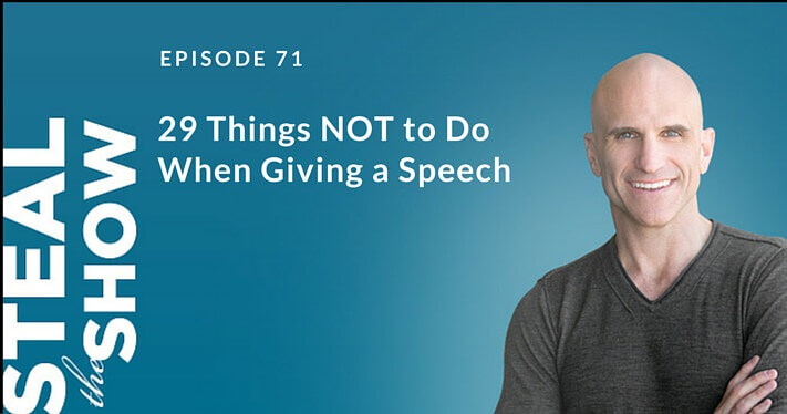 071 Twenty-Nine Things NOT to Do When Giving a Speech